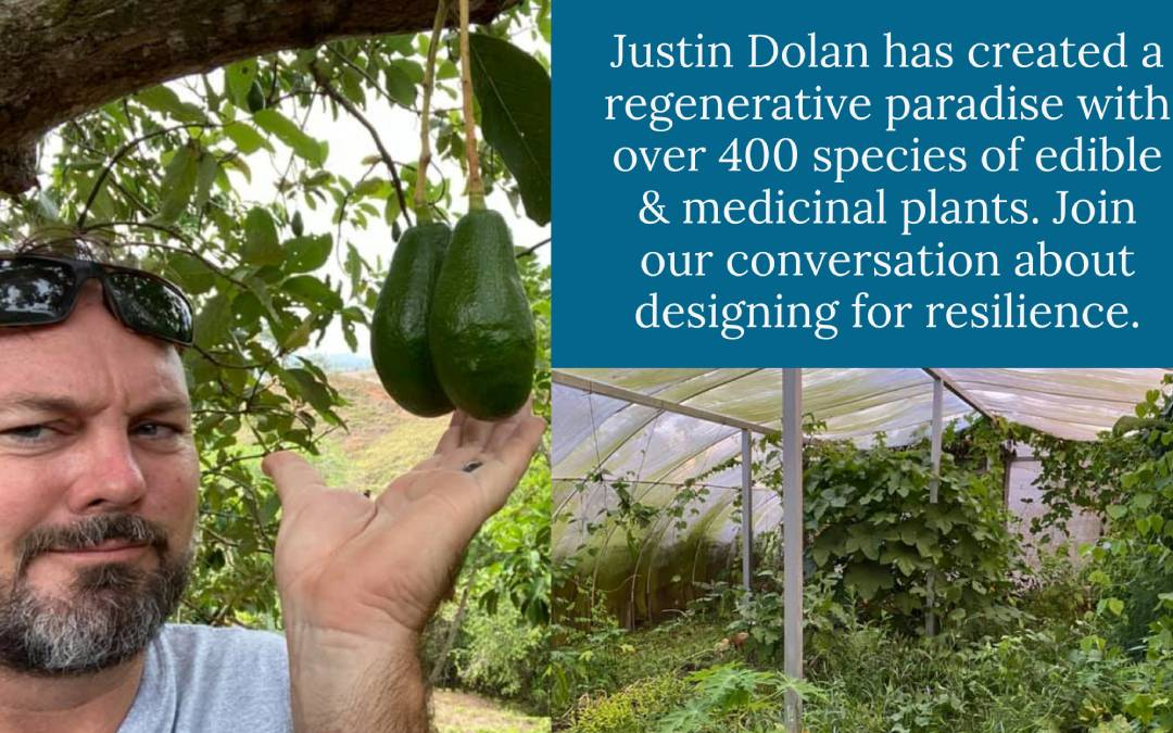 #004 Justin Dolan – The Permaculture Country Club: Designing for Resilience